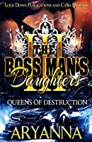 The Boss Man's Daughters 3: Queens of Destruction