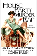 House Party Murder Rap: 1920s Historical Cozy Mystery (An Evie Parker Mystery) ペーパーバック
