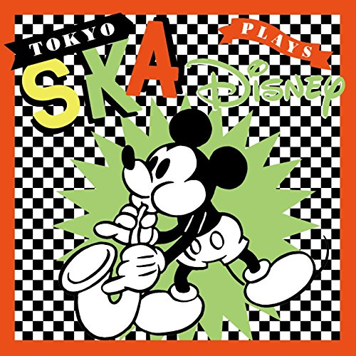 TOKYO SKA Plays Disneyの詳細を見る