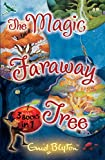 The Magic Faraway Tree. Enid Blyton