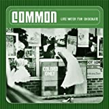 Like Water for Chocolate by Common (2001-04-16)