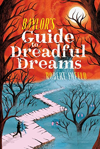 Baylor's Guide to Dreadful Dreams (Beyond Baylor) (English Edition)