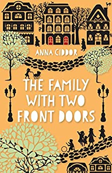 The Family with Two Front Doors by [Ciddor, Anna]