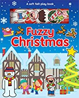 Fuzzy Christmas (Soft Felt Play Books)