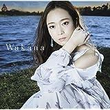 【Amazon.co.jp限定】Wakana(通常盤)(CD)(ポストカードE付)