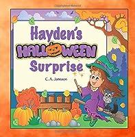 Hayden's Halloween Surprise (Personalized Books for Children)