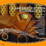 S盤ヒットアワー セレクション ゴールデン ラジオ デイズ AX-404