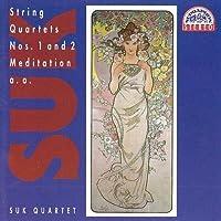 String Quartets Nos 1 And 2 by JOSEF SUK