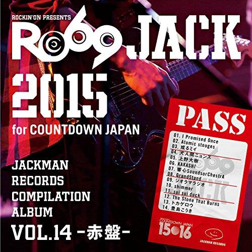 JACKMAN RECORDS COMPILATION ALBUM vol.14 -赤盤-「RO69JACK 2015 for COUNTDOWN JAPAN」