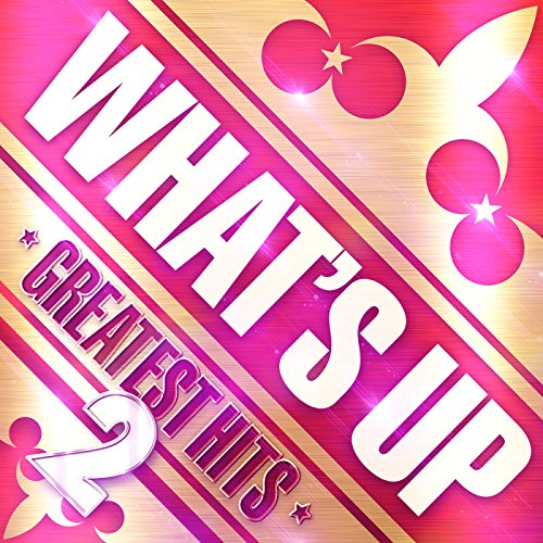 WHAT'S UP GREATEST HITS 2 [Exp...