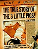 The True Story of the Three Little Pigs (Viking Kestrel Picture Books)
