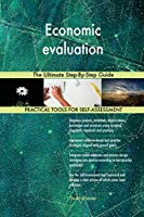 Economic Evaluation the Ultimate Step-By-Step Guide