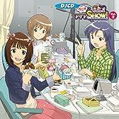 DJCD「ラジオdeアイマSHOW!」Vol.2