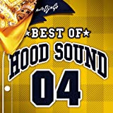 BEST OF HOOD SOUND 04 MIXED BY DJ☆GO(DVD付)