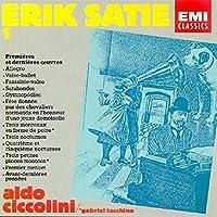 Erik Satie: Works for Piano, Vol. I: Premieres et dernieres oeuvres - Aldo Ciccolini