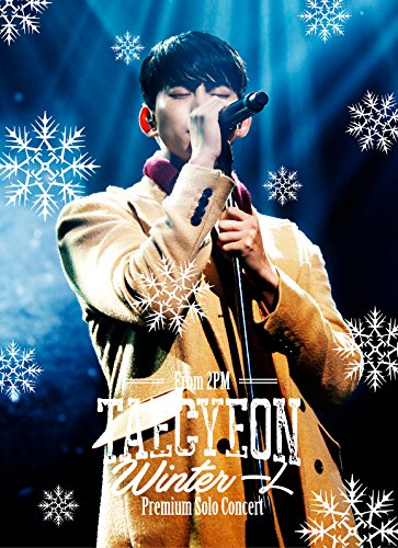 "TAECYEON(From 2PM)Premium Solo Concert""Winter 一人"