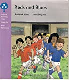 Oxford Reading Tree: Stage 1+: First Sentences: Reds and Blues (Oxford reading tree: Stage 1+ first sentences)