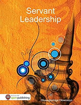 Servant Leadership by [Olowosoyo, Dr Oluwagbemiga]