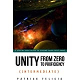 Unity From Zero to Proficiency (Intermediate): A step-by-step guide to coding your first FPS in C# with Unity.