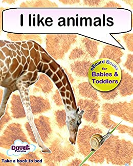I Like Animals (I Like Reading) by [Publishing, Duvet]