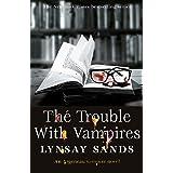 The Trouble With Vampires: Book Twenty-Nine