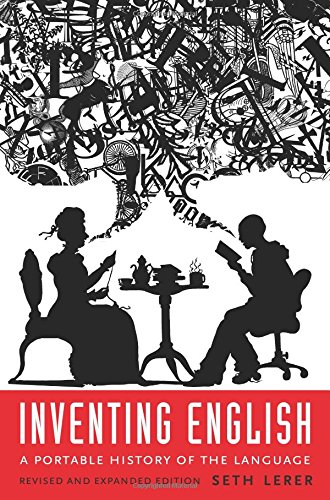 Download Inventing English: A Portable History of the Language 0231174470