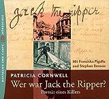 Wer war Jack the Ripper? 4 CDs. . Partraet eines Killers
