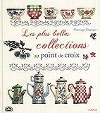 Les Plus Belles Collections au Point de Croix