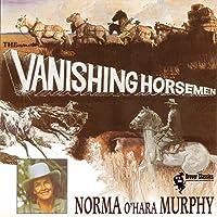 Vanishing Horsemen