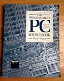 Programmer's Personal Computer Source Book