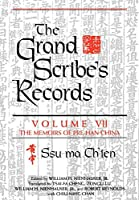 The Grand Scribe's Records, Volume VII: The Memoirs of Pre-Han China