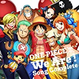 ONE PIECE ウィーアー!Song Complete/
