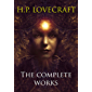 The Complete Works By H.P. Lovecraft (English Edition)