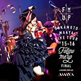 "LIVE TOUR 2015-2016 ""FOLLOW ME UP""FINAL at 中野サンプラザ"