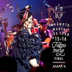 """LIVE TOUR 2015-2016 """"FOLLOW ME UP""""FINAL at 中野サンプラザ(通常盤)"""