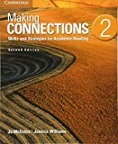 Making Connections Level 2 Student's Book: Skills and Strategies for Academic Reading