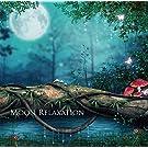月の引力で変化する神秘的なポリネシアの大自然とミニマルアンビエントの融合 ~ MOON RELAXATION