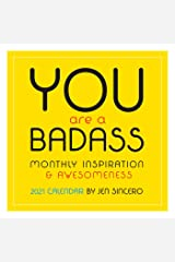 You Are a Badass 2021 Wall Calendar Calendar