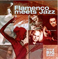 Flamenco Meets Jazz