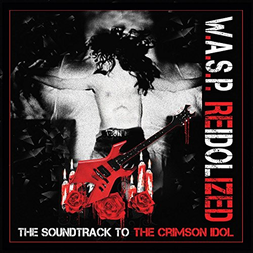 REIDOLIZED: SOUNDTRACK TO THE CRIMSON IDOL [2LP] [12 inch Analog]