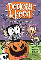The Haunted Halls (Peachy and Keen)