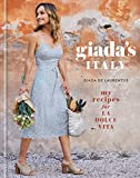 Giada's Italy: My Recipes for La Dolce Vita: A Cookbook (English Edition) 画像
