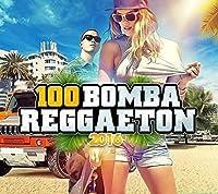 100 Reggaeton Bombs 2016 by Various Artists