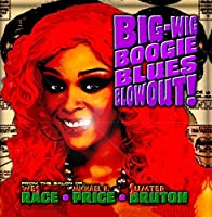 Big-Wig Boogie Blues Blowout!【CD】 [並行輸入品]