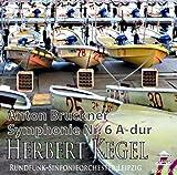 SSS0117 ヘルベルト・ケーゲル指揮 ブルックナー:交響曲第6番 イ長調
