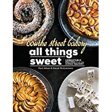 Bourke Street Bakery: All Things Sweet: Unbeatable recipes from the iconic bakery