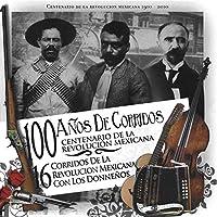 100 Anos De Corridos