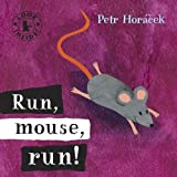 Run, Mouse, Run! (Look Inside)