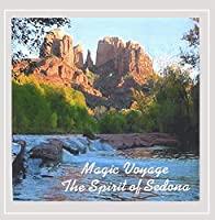 Magic Voyage the Spirit of Sedona