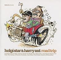 Holgi Star & Harry Axt-Roadtrip